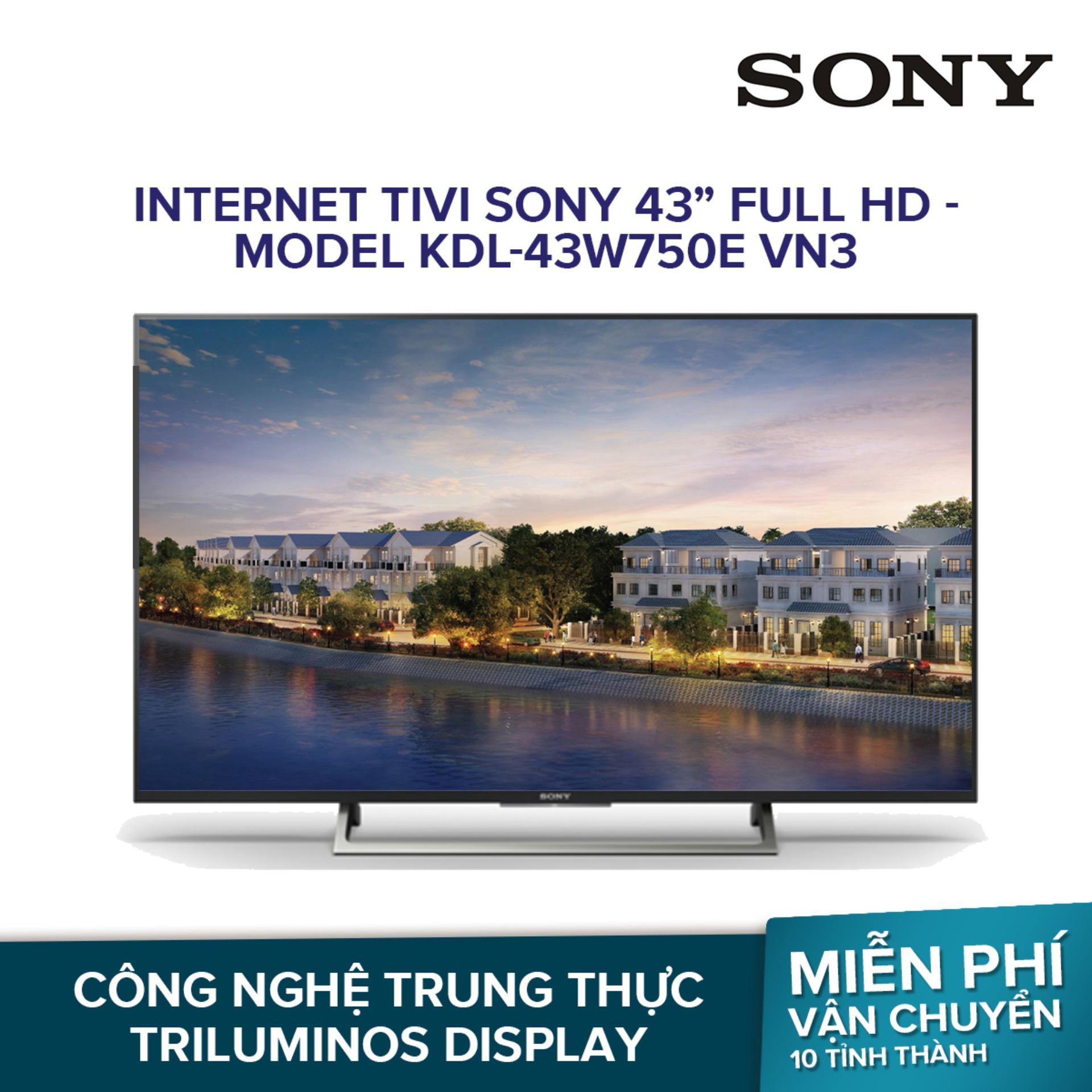 Internet Tivi Sony 43 inch Full HD - Model KDL-43W750E VN3