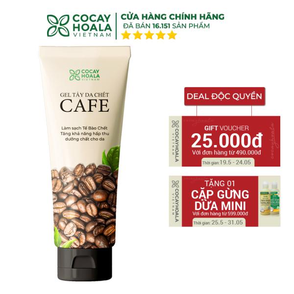 Gel tẩy da chết cà phê Cocayhoala dung tích 100g tẩy tế bào chết, làm sáng mịn da, se khít lỗ chân lông - Hàng chính hãng