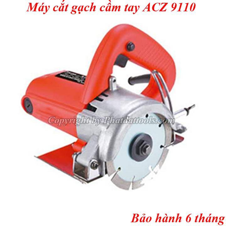 Máy cắt gạch cầm tay ACZ 9110-Hàng cao cấp-Bảo hành 6 tháng