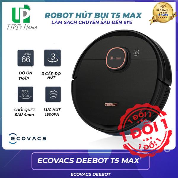[ CHÍNH HÃNG ][HÀNG SIÊU CẤP] Robot hút bụi lau ECOVACS DEEBOT T5 MAX - Hàng mới 100% - chuẩn hãng - FULL BOX- APP DỄ SỬ DỤNG - TẶNG TK - BH 12TH - Tphome