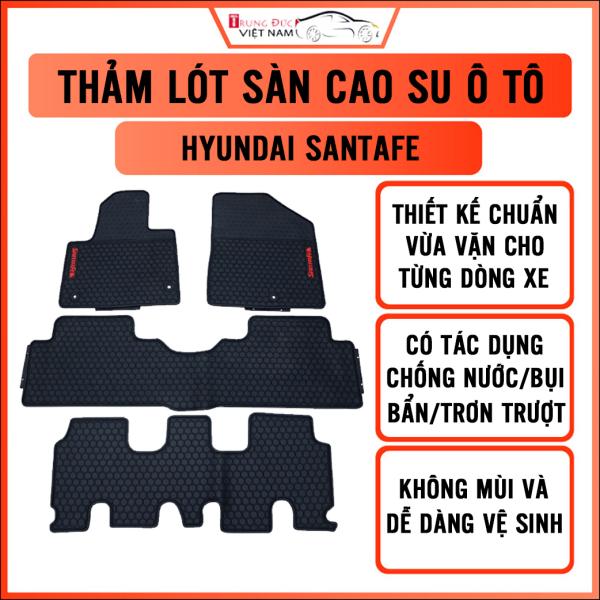 Thảm lót sàn ô tô cho xe HYUNDAI SANTAFE chất liệu cao su dẻo, không mùi khó chịu, bền bỉ và dày dặn, chống mài mòn trơn trượt, dễ dàng vệ sinh