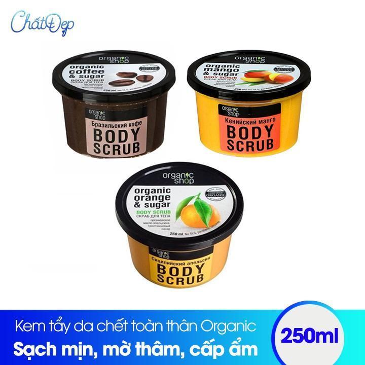 Kem tẩy da chết toàn thân Organic Body Scrub 250ml tốt nhất