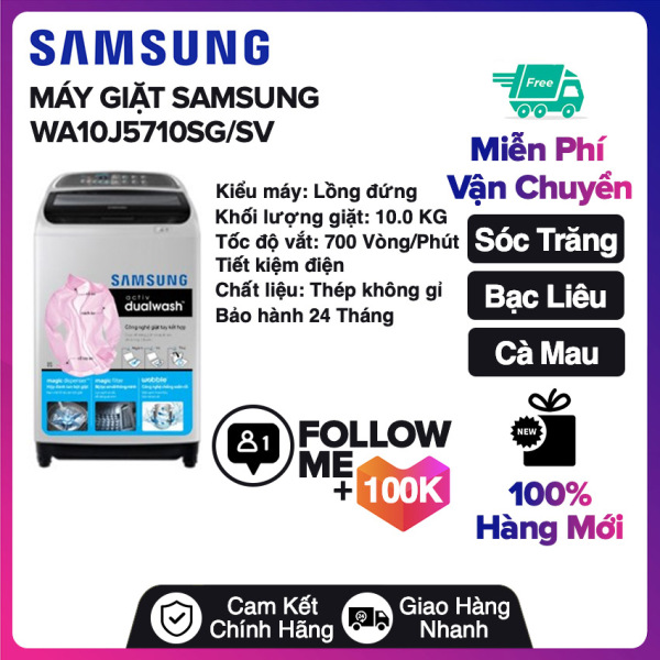 Bảng giá Máy giặt Samsung 10 kg WA10J5710SG/SV Miễn phí vận chuyển nội thành Sóc Trăng, Bạc Liêu, Cà Mau Điện máy Pico