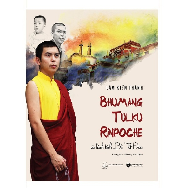 Mua Sách - Bhumang Tulku Rinpoche và hành trình Bồ Tát Đạo