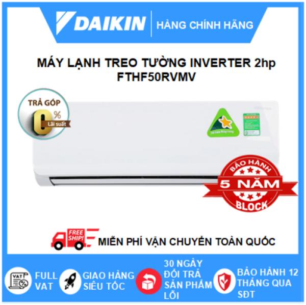 Máy Lạnh Treo Tường FTHF50RVMV - 2hp – Daikin 18000btu Inverter Thiết kế Coanda - Gas R32 - Điều hòa chính hãng - Điện máy SAPHO
