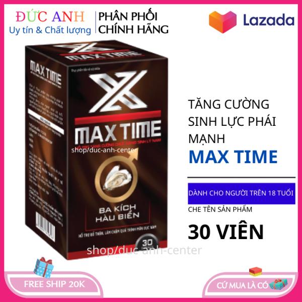 MAX TIME viên uống cường dương tăng cường sinh lý kéo dài thời gian quan hệ hộp 30 viên HSD 2023 che tên sản phẩm nhập khẩu