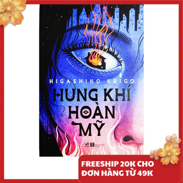 Tiểu thuyết - Hung Khí Hoàn Mỹ - Tác giả Higashino Keigo