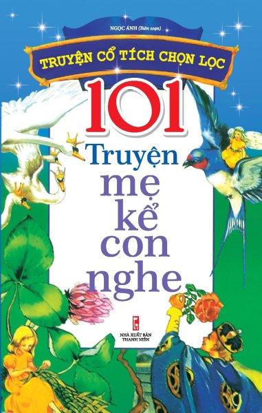 Sách: 101 Truyện Mẹ Kể Con Nghe