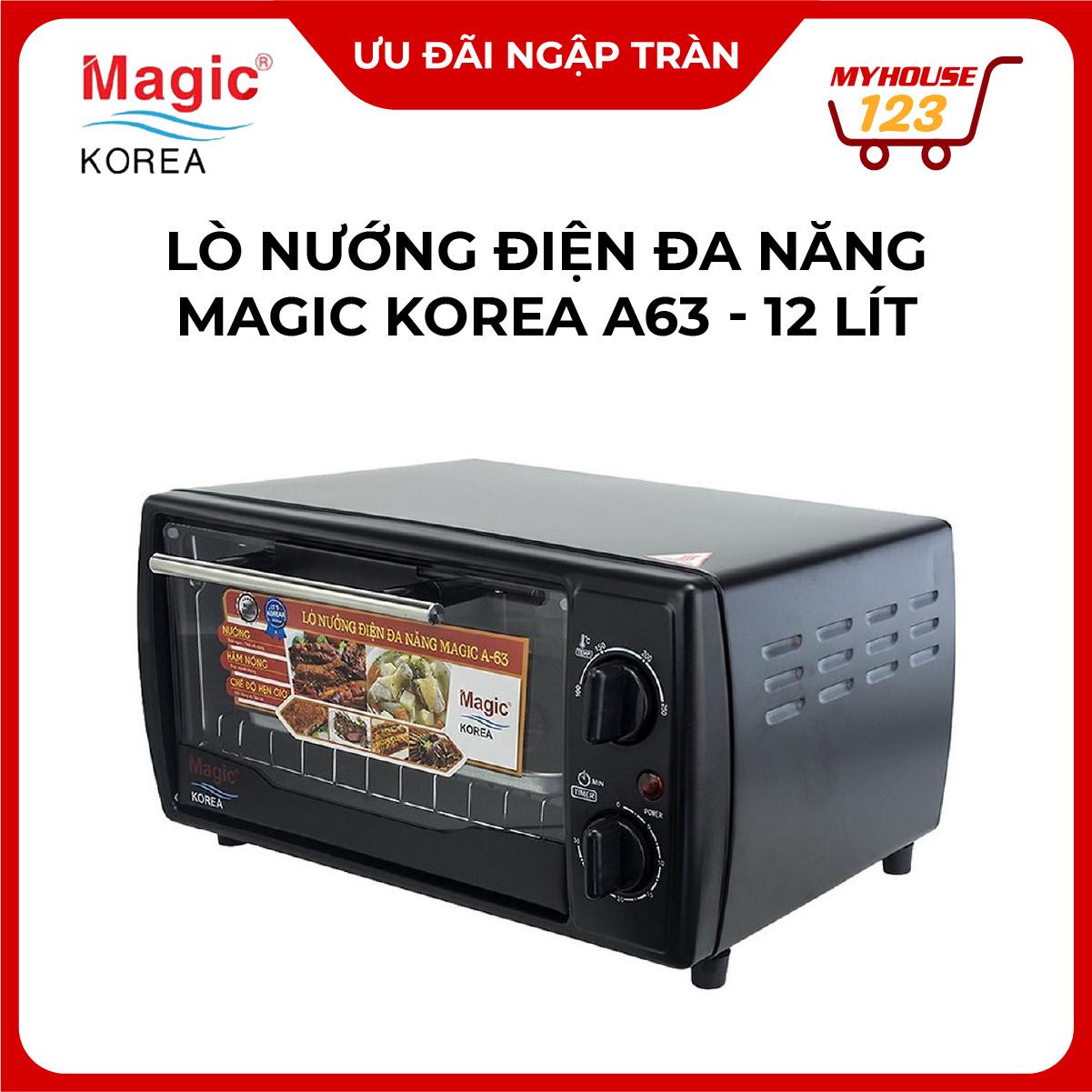 Lò Nướng Điện Đa Năng Magic Korea A63 (Dung Tích 12 lít) Rã Đông, Hâm Nóng Đồ Ăn. Hàng Chính Hãng. Bảo Hành 12 Tháng