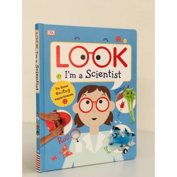 Sách : Hãy Xem Tôi Là Một Nhà Khoa Học - Look Im a Scientist