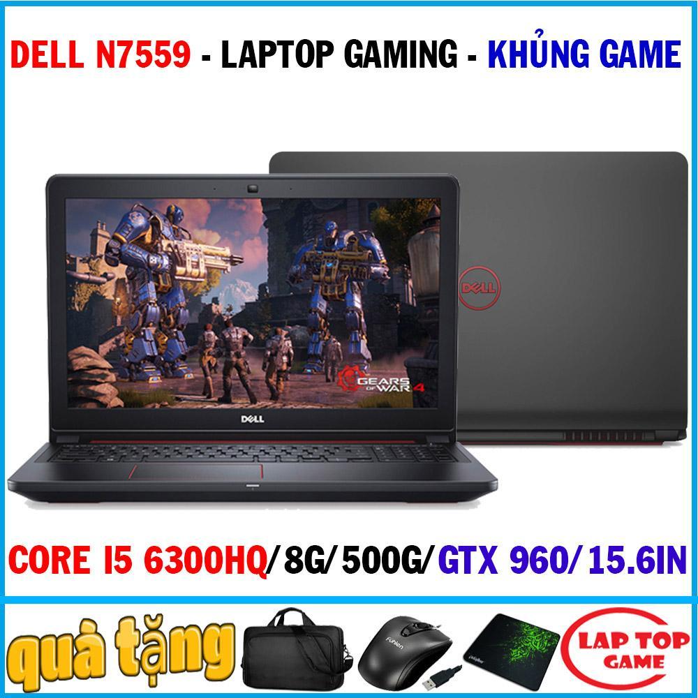 Laptop Dell Inspiron 7559 Khủng Game Core I5 6300HQ, Ram 8G,HDD 500G, VGA GTX 960 4GB, 15.6 Inch FHD 1920*1080/ Dòng Máy Gaming Game / Chỉ Dành Cho Game Thủ Giá Giảm