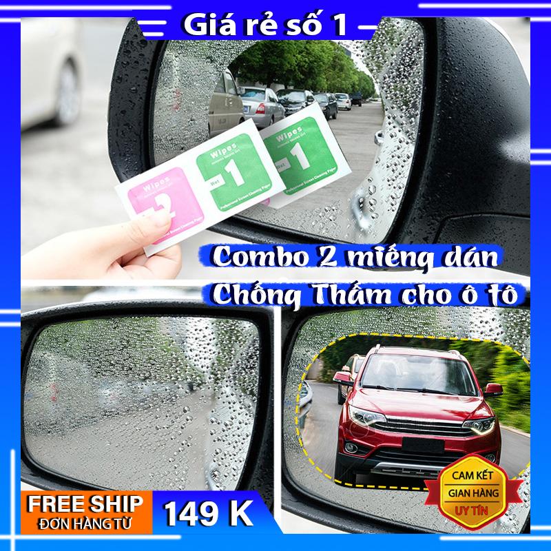 COMBO Miếng dán chống bám nước gương chiếu hậu ô tô, Miếng Dán NaNo Film chống  nước trên xe hơi