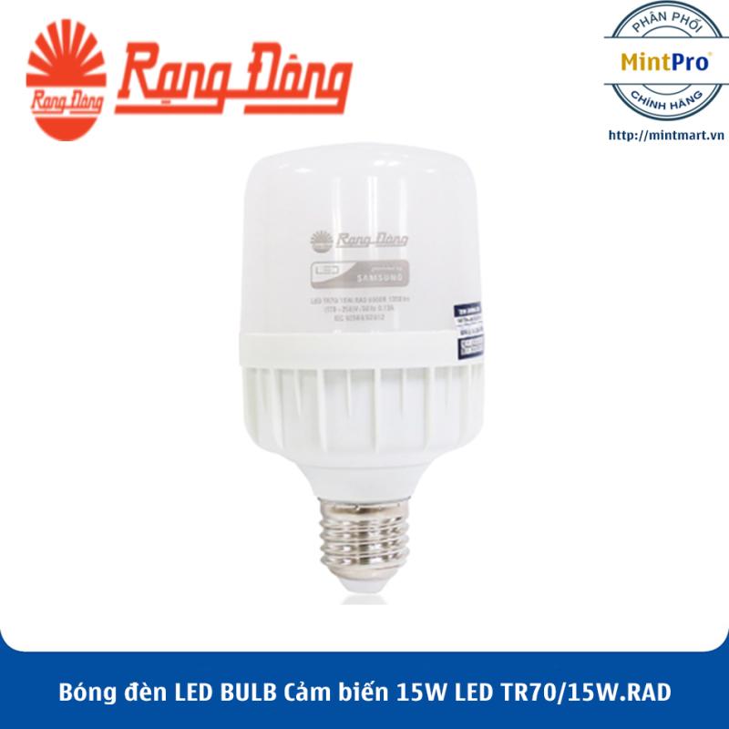Bóng đèn LED BULB Cảm biến 15W LED TR70/15W.RAD Rạng Đông - Hàng Chính Hãng