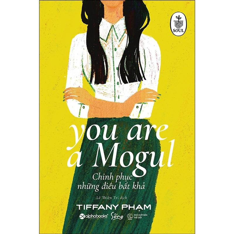 Sách - Chinh Phục Những Điều Bất Khả - You Are A Mogul