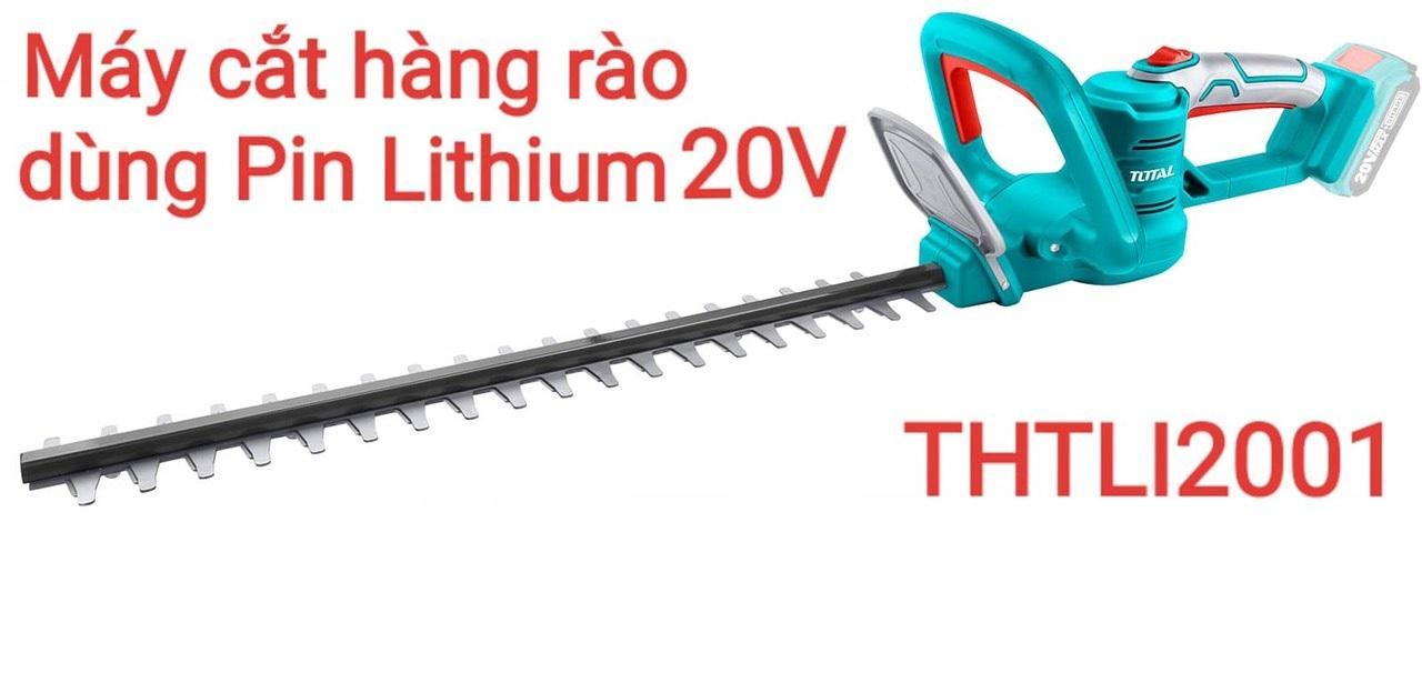 Máy cắt hàng rào dùng pin Lithium 20V Total THTLI2001