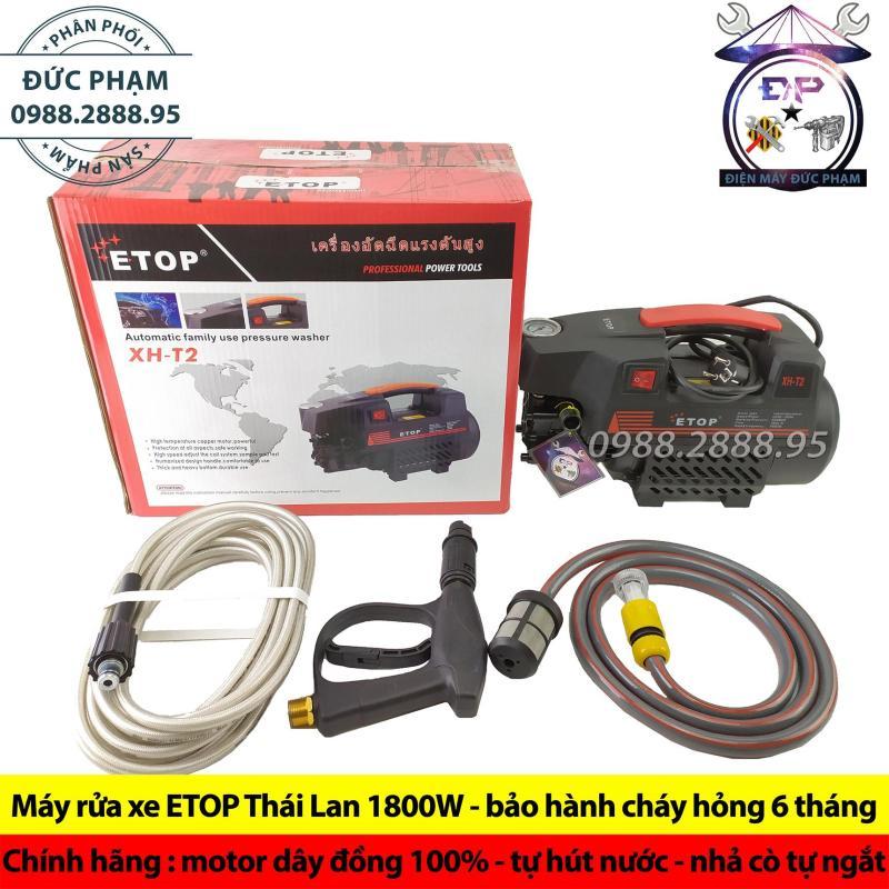 Máy rửa xe ETOP Thái Lan 1800W