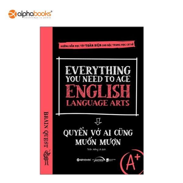 Sách Mới Alphabooks - Everything You Need To Ace English Language Arts - Quyển Vở Ai Cũng Muốn Mượn