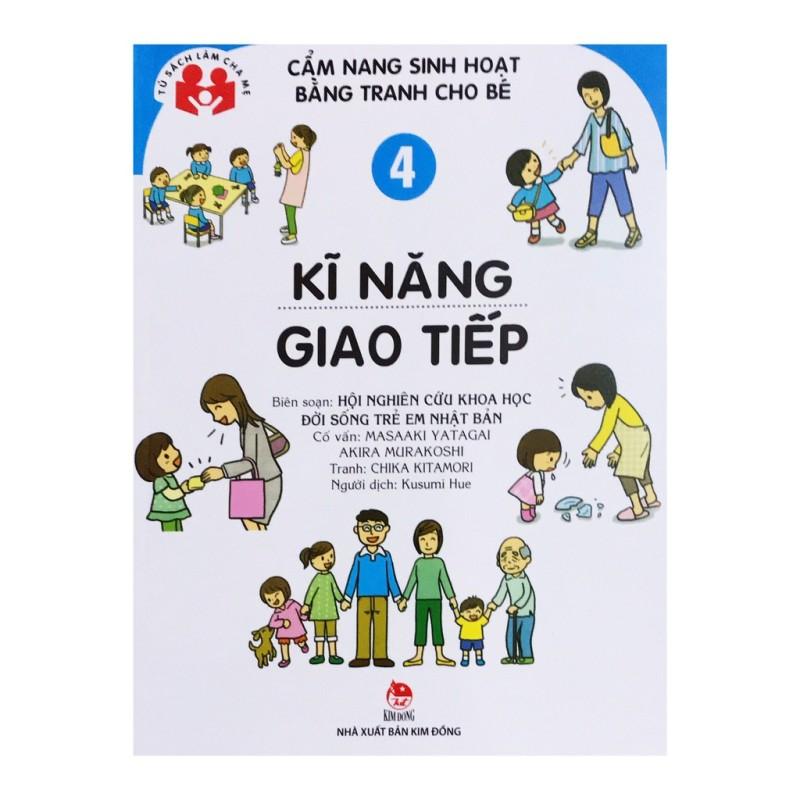 Sách - Cẩm Nang Sinh Hoạt Bằng Tranh Cho Bé Tập 4: Kĩ Năng Giao Tiếp