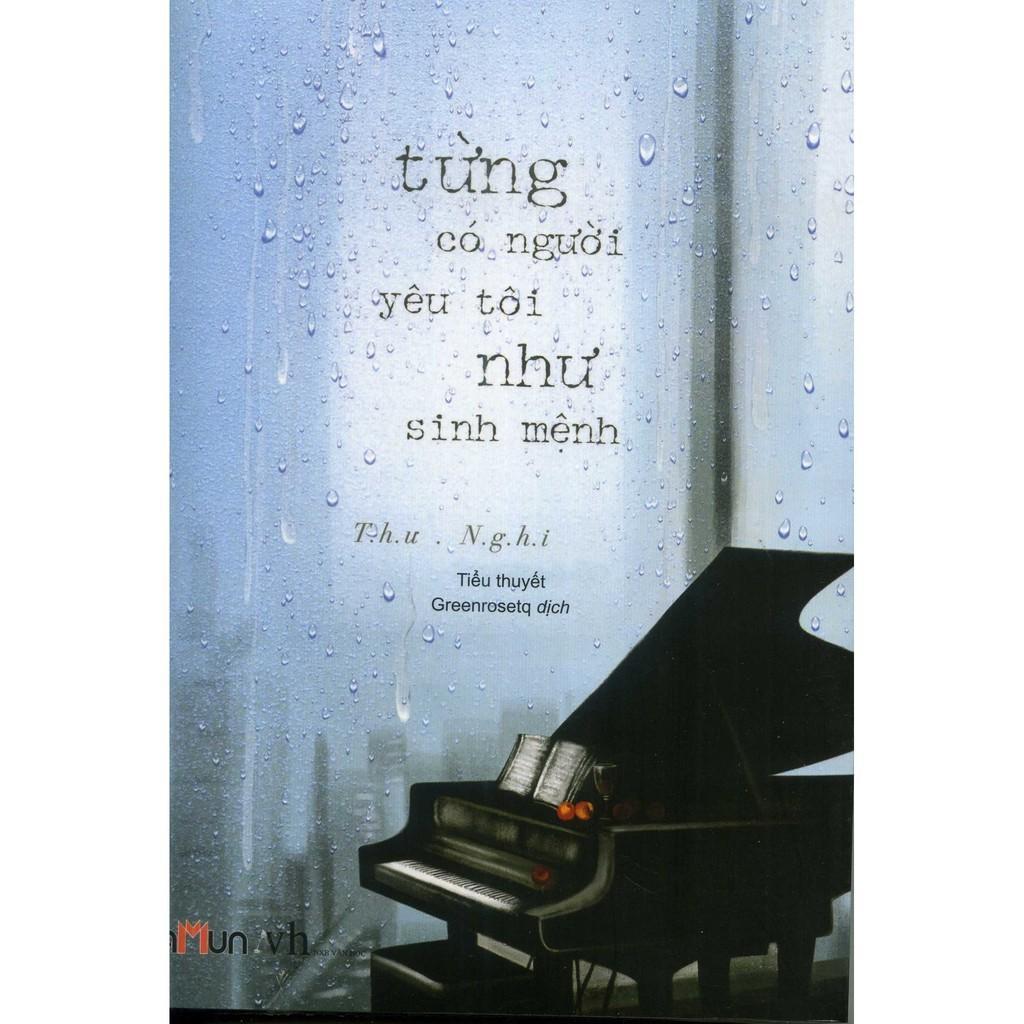 Mua Từng Có Một Người Yêu Tôi Như Sinh Mệnh - Tặng Bookmark Kẹp Sách