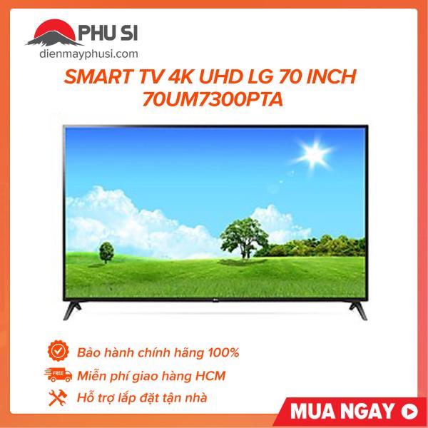 Bảng giá Smart TV 4K UHD LG 70 inch 70UM7300PTA