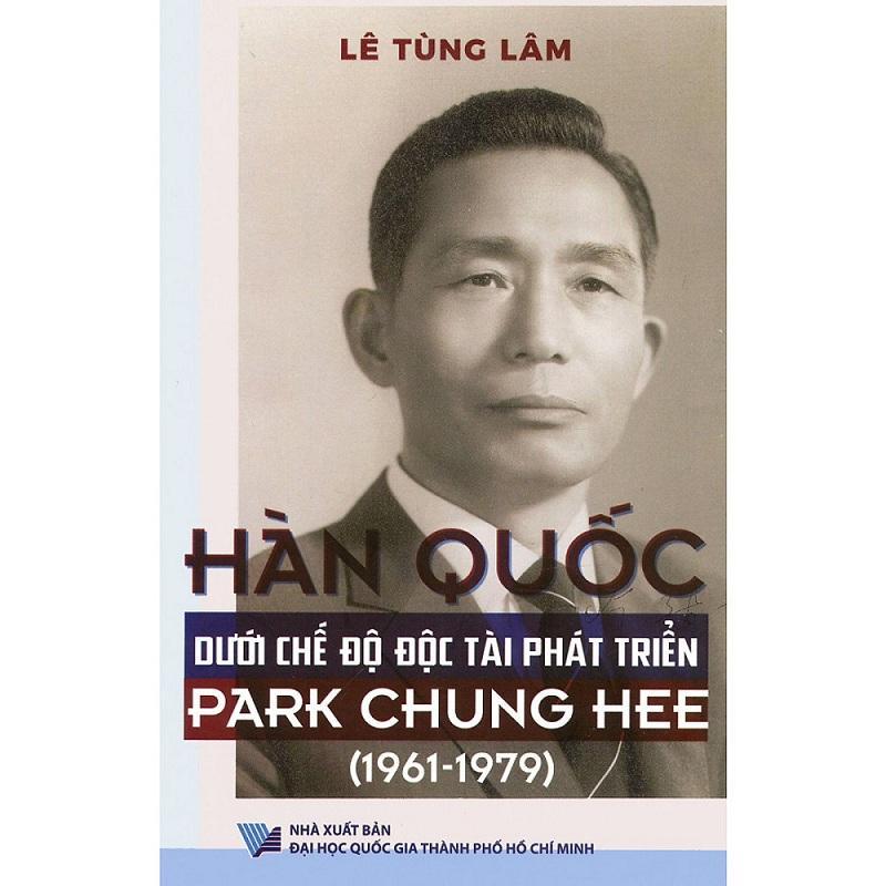 Mua Hàn Quốc Dưới Chế Độ Độc Tài Phát Triển Park Chung Hee (1961 – 1979)