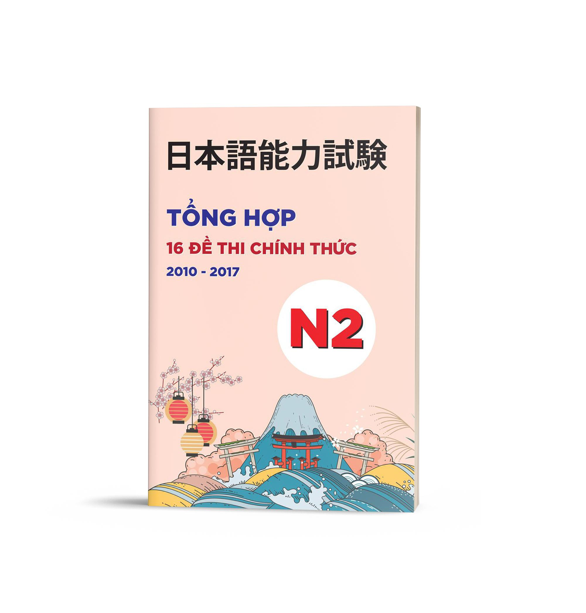 Mã Tiết Kiệm Để Mua Sắm Tổng Hợp đề Thi Chính Thức N2 (2010-2017)- Kèm CD