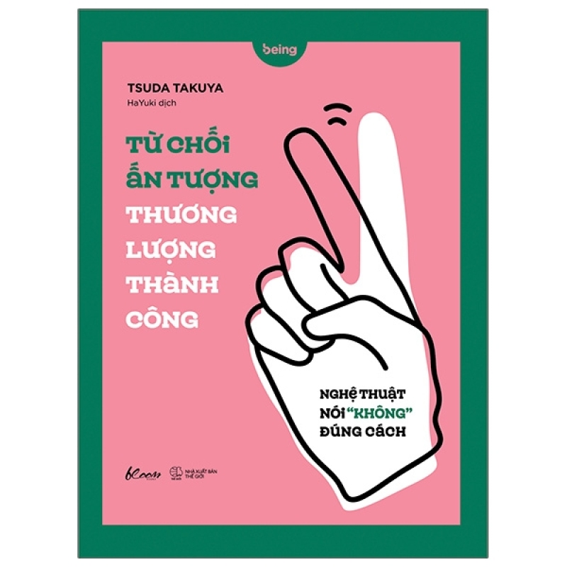 Fahasa - Từ Chối Ấn Tượng - Thương Lượng Thành Công: Nghệ Thuật Nói Không Đúng Cách
