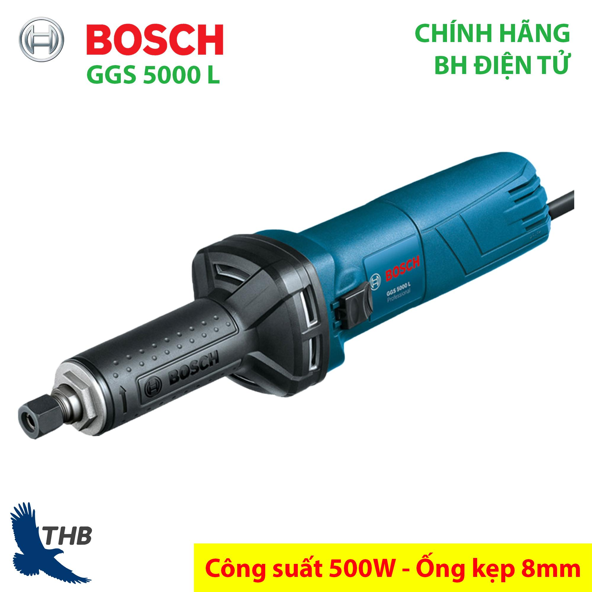 Máy mài lỗ Máy mài thẳng chính hãng Bosch GGS 5000 L Công suất 500W Ống kẹp 8mm Bảo hành điện tử 6 tháng