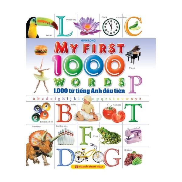 [ Sách ] My First 1000 Words - 1000 Từ Tiếng Anh Đầu Tiên (Song Ngữ Việt - Anh) - Tặng Kèm Móc Khóa Hoặc Sổ Ngẫu Nhiên