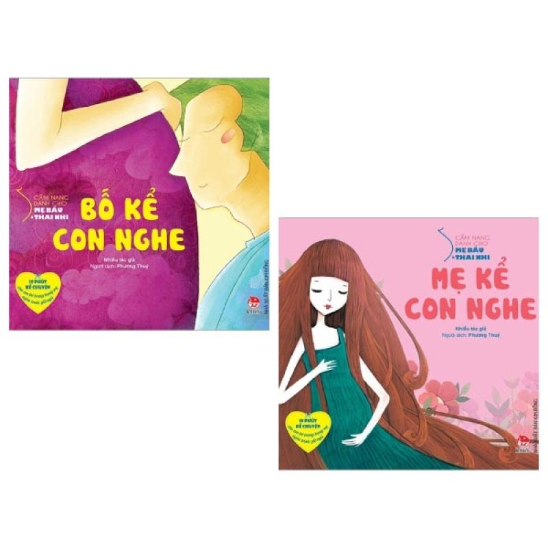 Fahasa - Combo Sách Hay Cẩm Nang Dành Cho Mẹ Bầu Và Thai Nhi: Bố Kể Con Nghe + Mẹ Kể Con Nghe (Bộ 2 Cuốn)