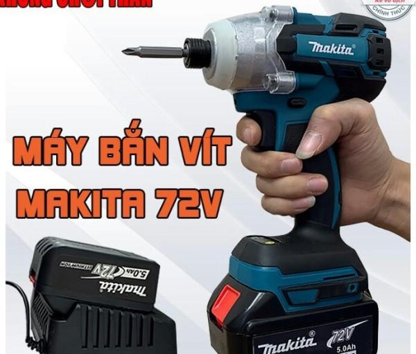 Máy chuyên vít makita 72V