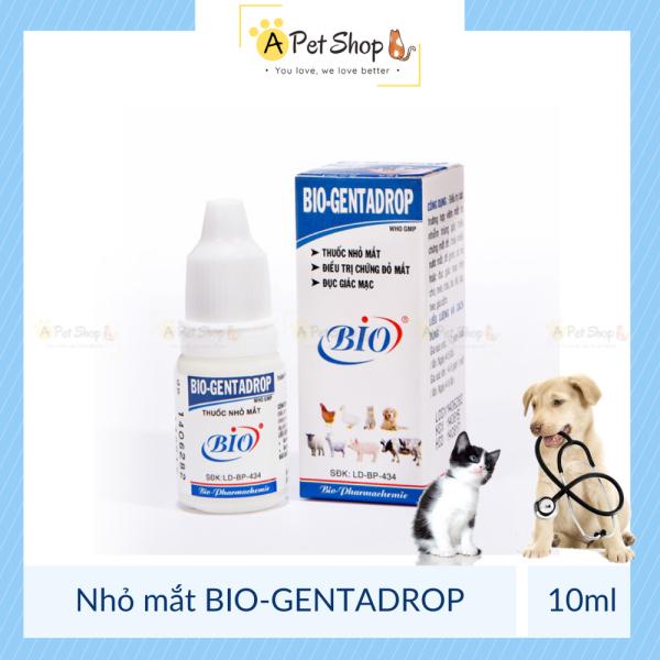 BIO GENTADROP Dung Dịch Nhỏ Mắt Cho Chó Mèo Chai 10ml - A Pet Shop