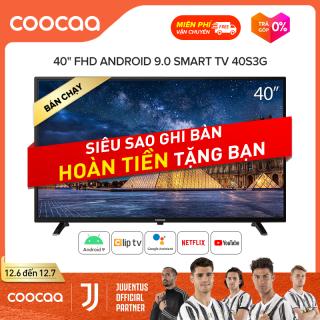SMART TV Full HD Coocaa - Tivi 40 Inch - Android 9.0 - Màn Hình Tràn viền - Model 40S3G. thumbnail