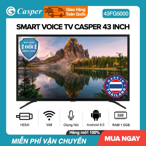 Bảng giá Smart Voice Tivi Casper 43 inch Kết nối Internet Wifi 43FG5000 / 43FG5100 Android 9.0, Bluetooth, Điều khiển giọng nói, Chromecast built-in, DVB-T2, Nhập khẩu Thái Lan, Tivi Giá Rẻ - Bảo Hành 2 Năm Điện máy Pico