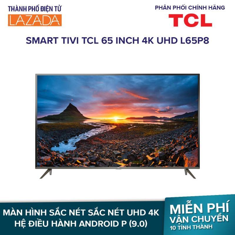Bảng giá Smart Tivi TCL 65 inch 4K UHD L65P8