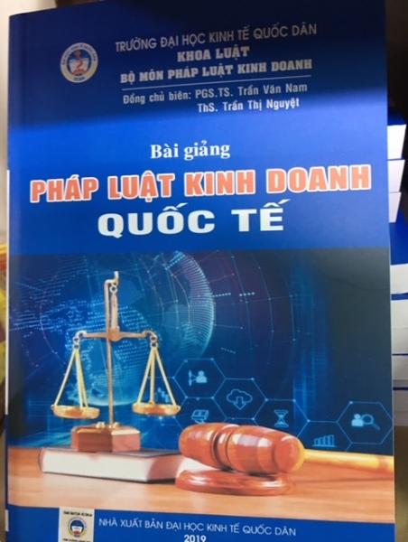 Mua Sách - Bài Giảng - Pháp Luật Kinh Doanh Quốc Tế - Trường Đại Học Kinh Tế Quốc Dân