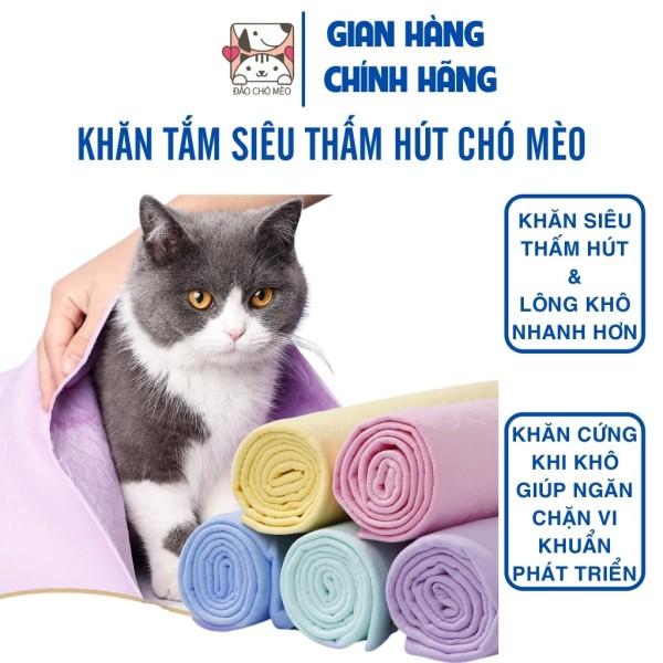Khăn tắm Chó Mèo siêu thấm hút hai size lớn, nhỏ - Đảo Chó Mèo