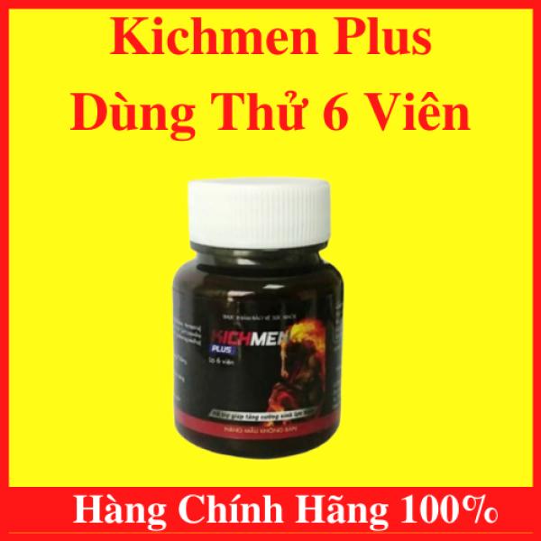Kichmen Plus lọ 6 Viên Dùng Thử Tăng Cường Sinh Lý Nam, Bổ Thận, Cường Dương, Chống Xuất Tinh Sớm cao cấp