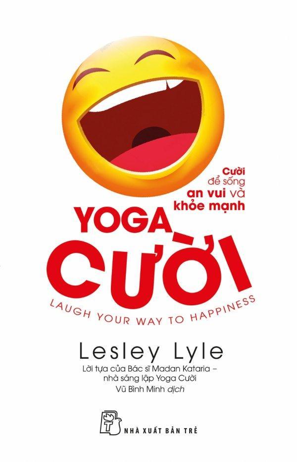 Mua Yoga Cười - Lesley Lyle,Vũ Bình Minh