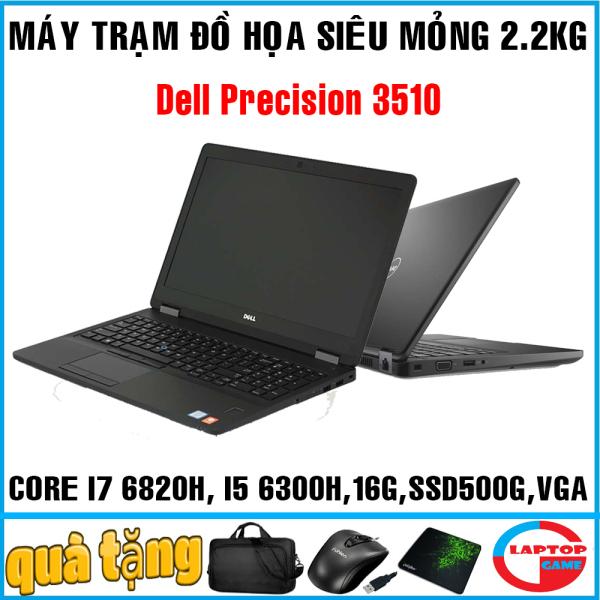 Bảng giá Dell Precision 3510 máy trạm siêu mỏng Core i7 6820HQ, Core i5 6300HQ,  8GB SSD 256GB AMD Full HD IPS Phong Vũ