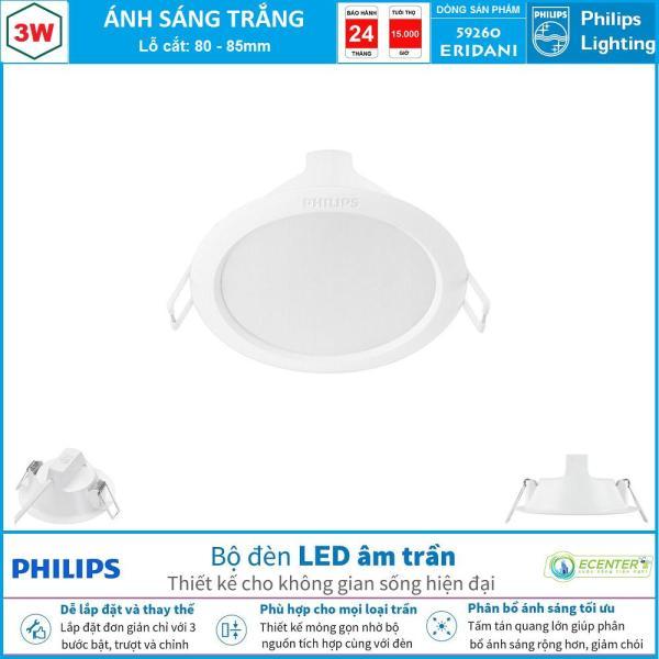 Đèn Led Âm Trần 3W-5W-7,5W-7,5W-12W-14W Philips Downlight 59260/61/62/63/64/65 ERIDANI ( Ánh Sáng Trắng & Trung Tính & Vàng )