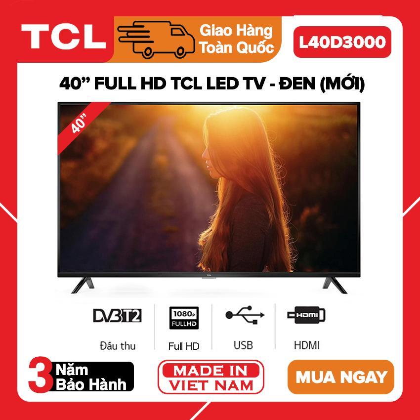 Bảng giá Tivi Led TCL 40 inch Full HD - Model L40D3000 Dolby Công nghệ Dynamic DVB-T2 - Bảo hành 3 năm