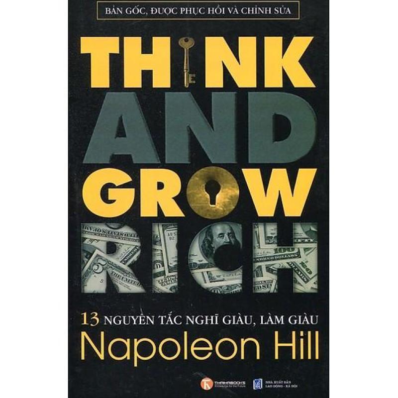 Mua 13 Nguyên Tắc Nghĩ Giàu Làm Giàu - Think And Grow Rich (Tái Bản)