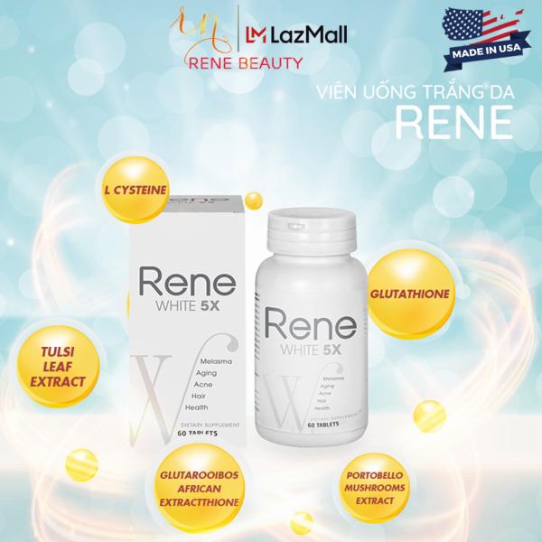 Viên uống trắng da Rene White 5X [Giảm nám;sáng da;cho làn da khỏe tự nhiên và trắng sáng một cách hoàn hảo] Hộp 60 Viên - Tặng Nâng Cơ Căng Da Rene Collagen Fiber Thread Lift USA giá rẻ