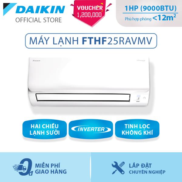 Bảng giá Máy Lạnh Daikin Inverter 2 chiều FTHF25RAVMV - 1HP (9000BTU) Tiết kiệm điện - Luồng gió Coanda - Tinh lọc không khí - Độ bền cao - Bảo vệ bo mạch - Chống ăn mòn - Làm lạnh nhanh - Hàng chính hãng