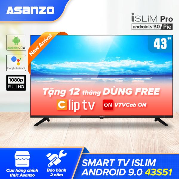 Bảng giá Smart Tivi iSLIM PRO 43 inch Kết Nối Internet Full HD Asanzo 43S51 (Android 9.0 Pie Bản Quyền - 2020) [Tìm Kiếm Giọng Nói Chromecast Bluetooth Miễn Phí 2 Tháng VTVcab ON VIP Miễn Phí 12 Tháng ClipTV] Bảo Hàn