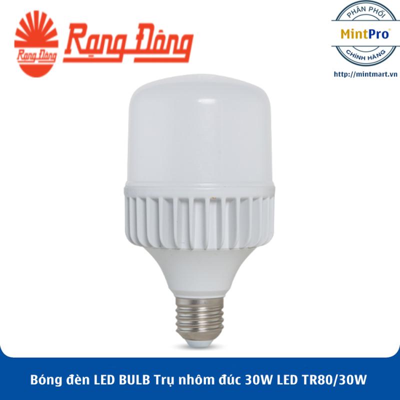 Bóng đèn LED BULB Trụ nhôm đúc 30W LED TR80/30W Rạng Đông - Hàng Chính Hãng