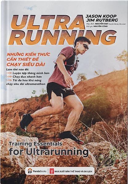 Sách Ultrarunning: Những Kiến Thức Cần Thiết Để Chạy Siêu Dài - Newshop