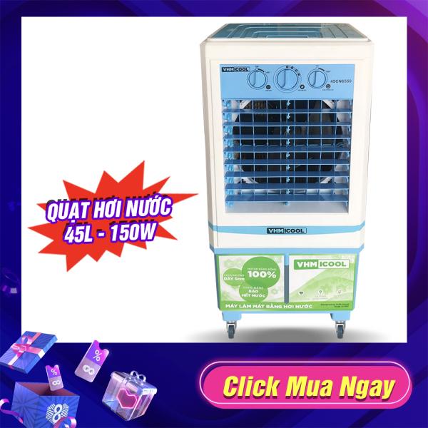 [ Có video ] Quạt điều hòa hơi nước làm mát không khí VHM ICOOL 45 LÍT Nút Cơ