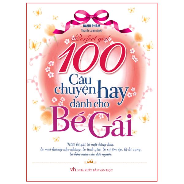 Mua 100 Câu Chuyện Hay Nhất Dành Cho Bé Gái